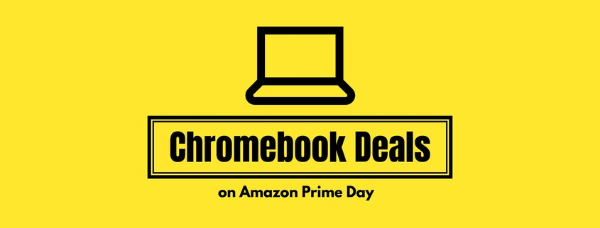 Amazon Prime Day Chromebook Deals 2019